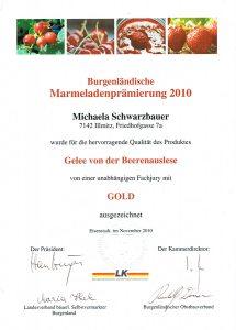 Goldmedaille Schwarzbauer Gelee von der Beerenauslese 2010
